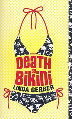 Death by Bikini By Gerber, Linda